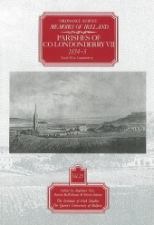 Ordnance Survey Memoirs of Ireland, Vol 25: County Londonderry VII, 1834-35