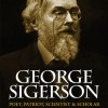 George Sigerson: Poet, Patriot, Scientist and Scholar  (Ebook)