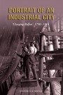 Portrait of an Industrial City: Clanging Belfast 1750-1914