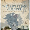 The Plantation of Ulster: The Story of the English Map