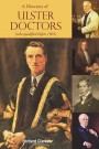 A Directory of Ulster Doctors (who qualified before 1901)