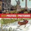 Irish Politics in Postcards