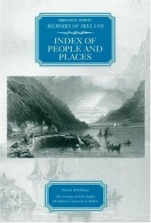 Ordnance Survey Memoirs of Ireland: Index of People and Places