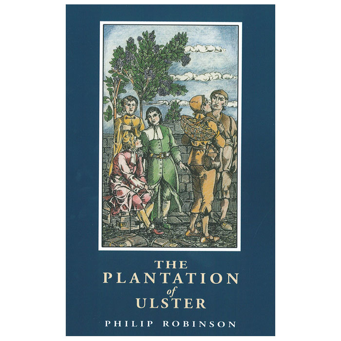 the plantation of ulster  british settlement in an irish