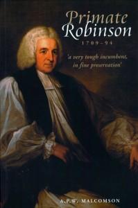 Primate Robinson (1709-94): A Very Tough Incumbent, in Fine Preservation