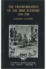 The Transformation of the Irish Economy: 1550-1700