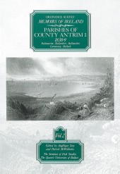 Ordnance Survey Memoirs of Ireland, Vol 2: County Antrim I, 1838-9