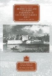 Ordnance Survey Memoirs of Ireland, Vol 4: County Fermanagh I, 1834-35
