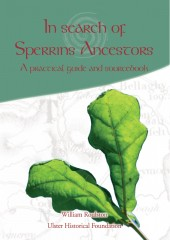 In Search of Sperrins Ancestors: A practical guide and sourcebook (eBook)