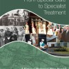 From Special Care to Specialist Treatment: A History of Muckamore Abbey Hospital (eBook)