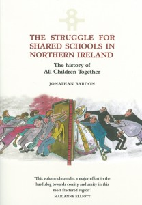The Struggle for Shared Schools in Northern Ireland: The History of All Children Together (eBook)