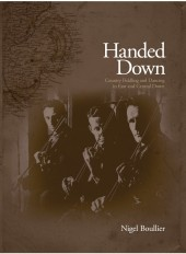 Handed Down: Country Fiddling and Dancing in East and Central Down