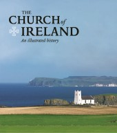 The Church of Ireland: an illustrated history