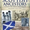 Tracing Your Scottish Ancestors: A guide for Family Historians