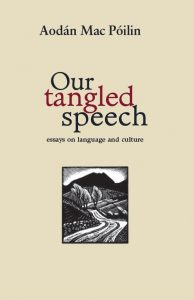 Our Tangled Speech: Essays on Language and Culture