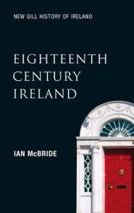 Eighteenth Century Ireland: The Long Peace (New Gill History of Ireland)