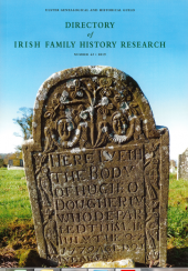 Directory of Irish Family History Research, No. 42, 2019