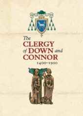 The Clergy of Down and Connor, 1400–1900