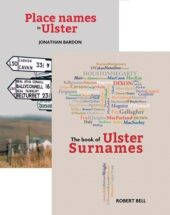 Book of Ulster Surnames and Place Names in Ulster Bundle