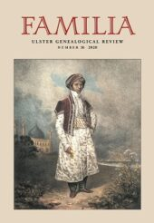 Familia: Ulster Genealogical Review, No. 36, 2020