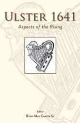 Ulster 1641: Aspects of the Rising (2020 Edition)