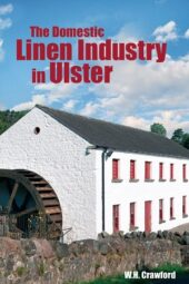 The Domestic Linen Industry in Ulster (Read while you wait)