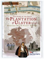The Plantation of Ulster: The Story of the Scots