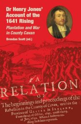 Dr Henry Jones' Account of the 1641 Rising: Plantation and War in County Cavan (eBook)